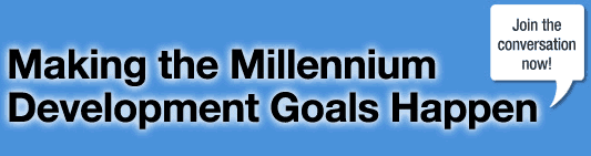 Making the Millenium Goals happen
